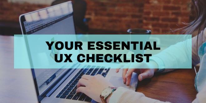 Your Essential UX Checklist – Information Technology Blog